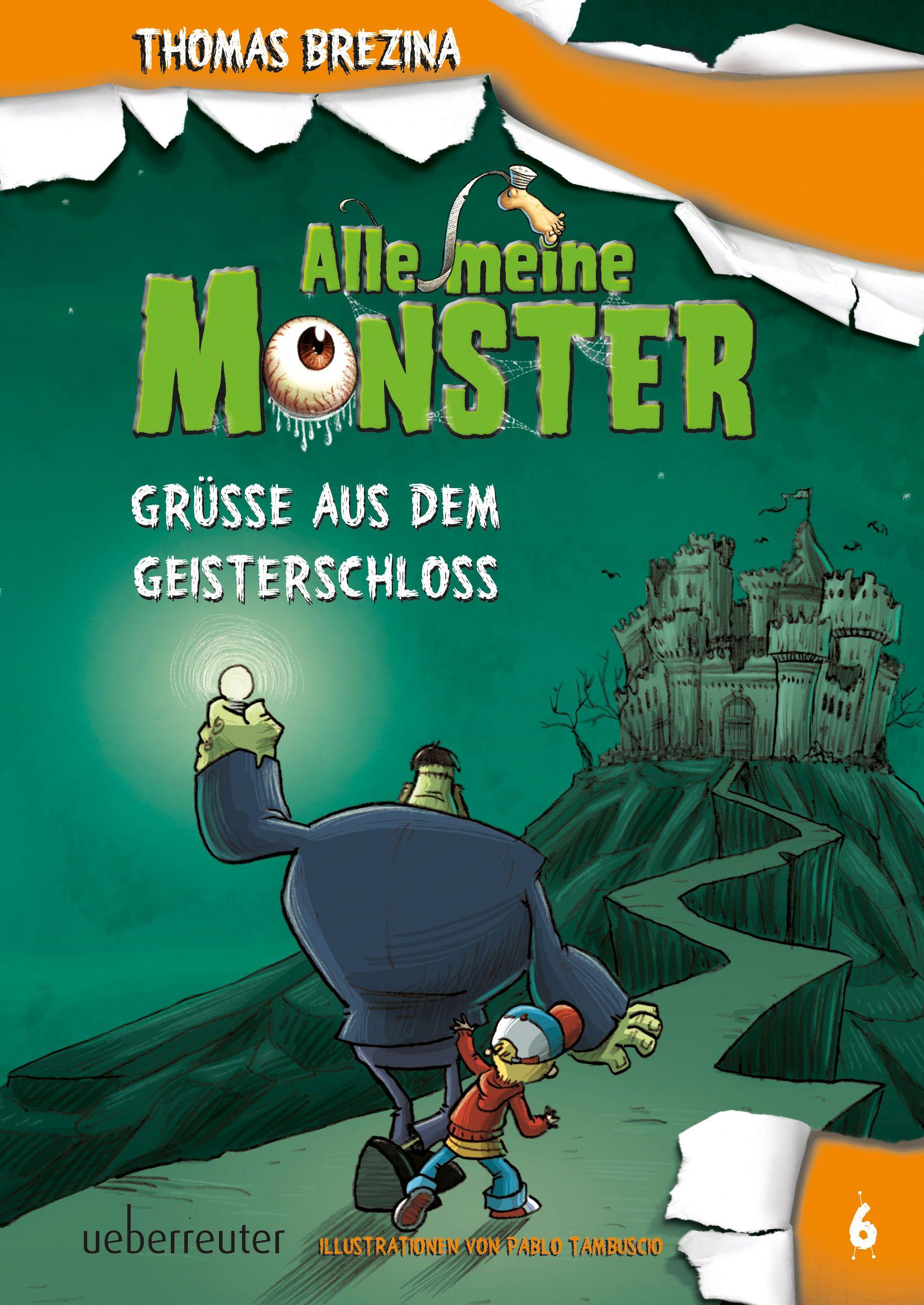Alle meine Monster - Grüße aus dem Geisterschloss | Ueberreuter